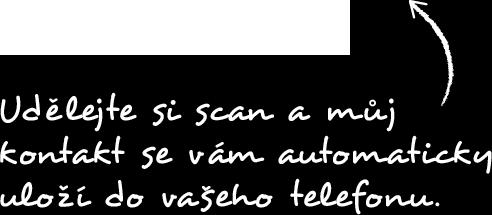 Udělejte si scan amůj kontakt se vám automaticky uloží do vašeho telefonu.